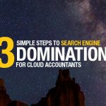 New Case Study – 3 Simple Steps To Search Engine Domination For Cloud Accountants